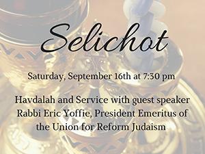 Selichot: 9/16 at 7:30pm