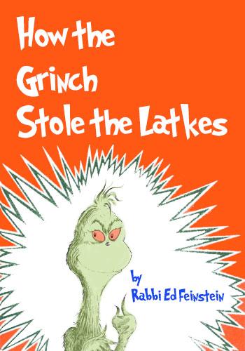 How the Grinch Stole the Latkes