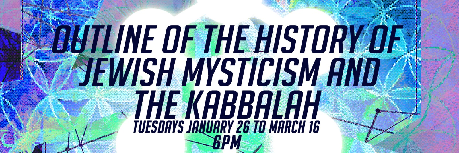 Banner Image for Outline of the History of Jewish Mysticism and the Kabbalah