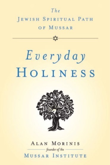 Banner Image for Mussar: Seeking Everyday Holiness