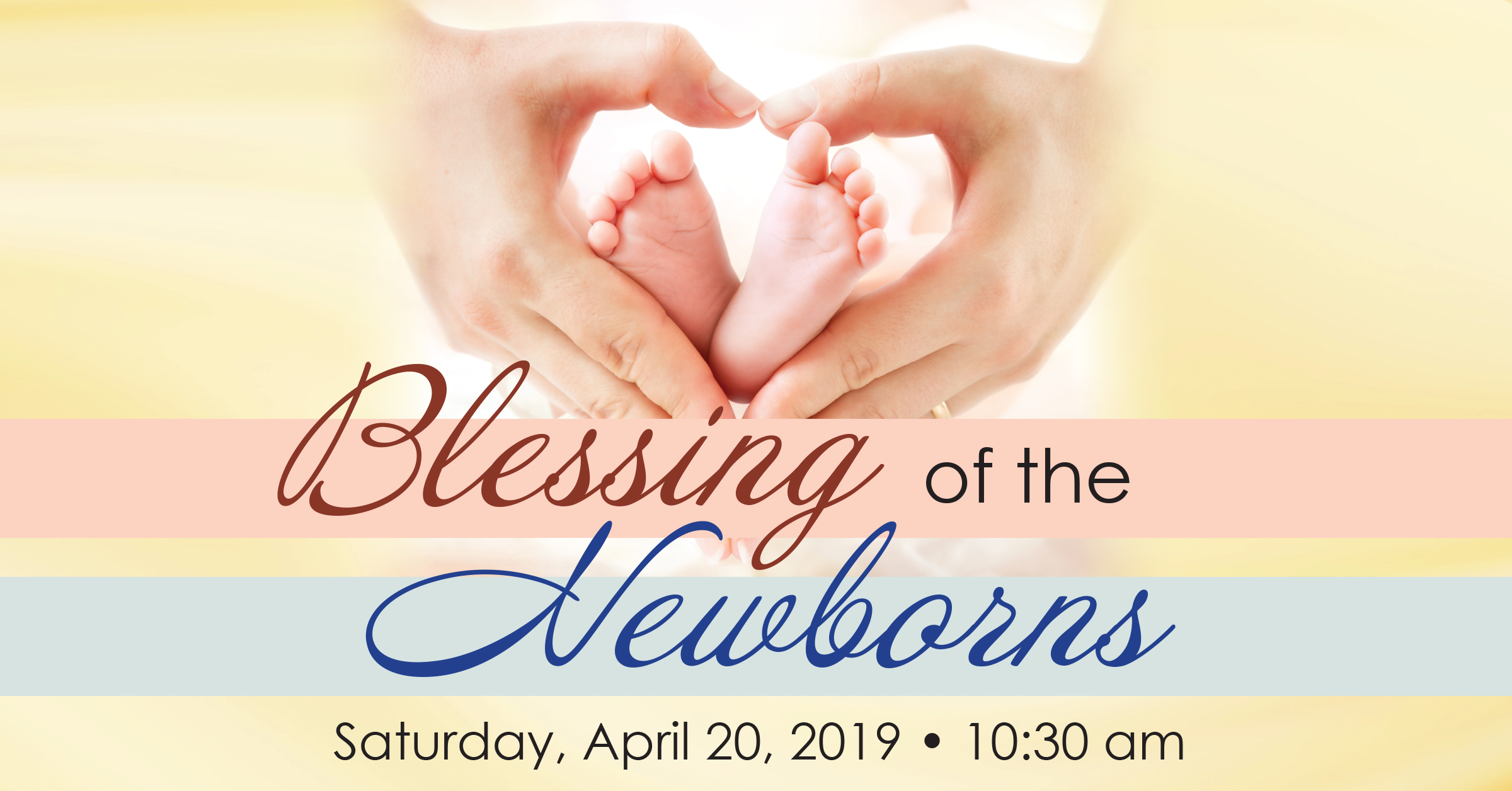 Banner Image for Blessing of the Newborns