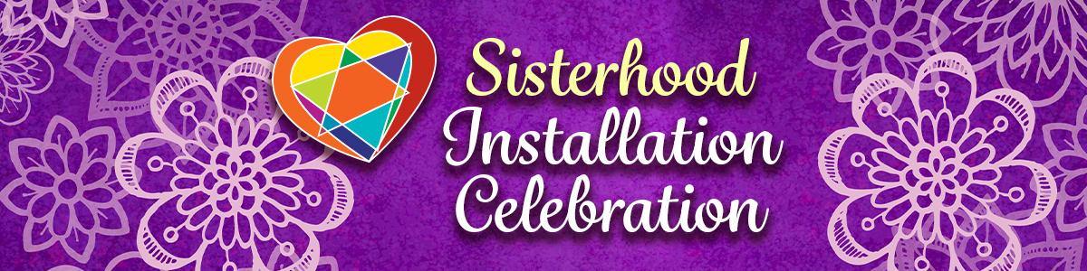 Banner Image for Sisterhood Installation 2021-22