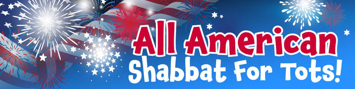 Banner Image for All American Shabbat for Tots