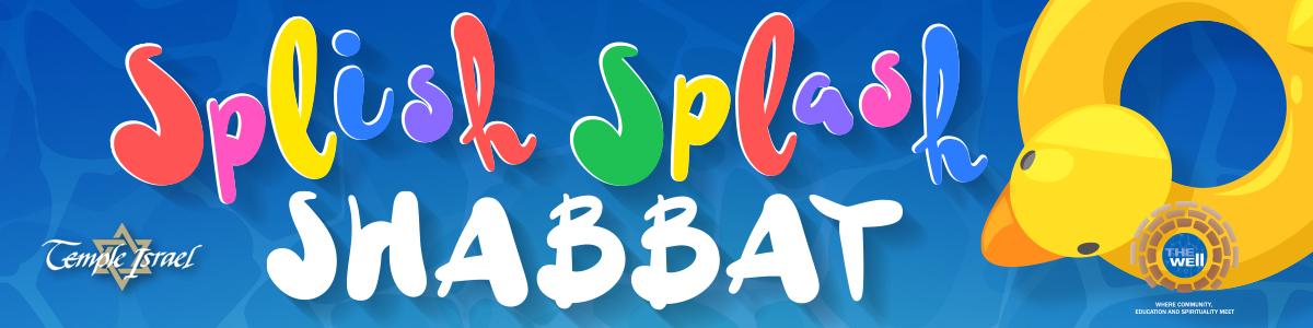 Banner Image for Splish Splash Shabbat