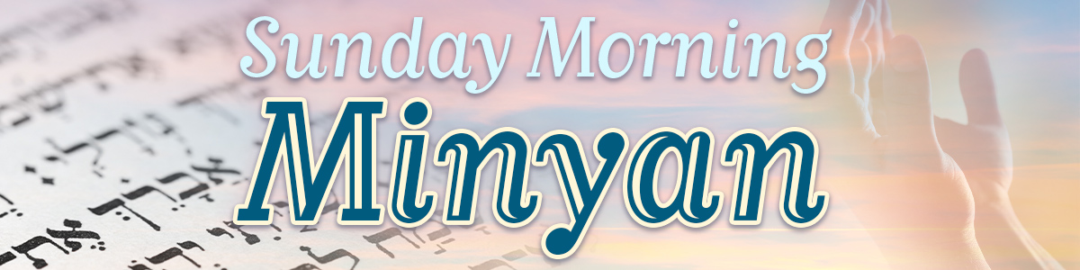 Banner Image for Sunday Morning Minyan