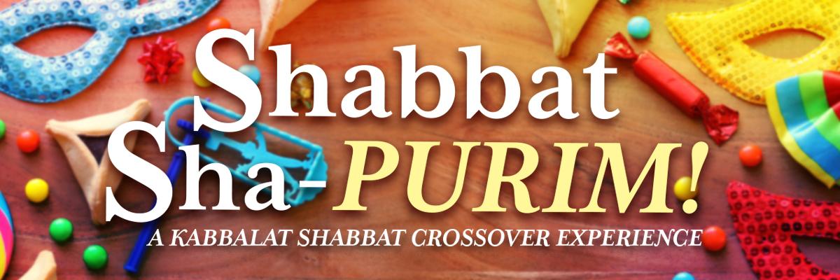 Banner Image for Shabbat Sha–Purim: A Kabbalat Shabbat Crossover Experience
