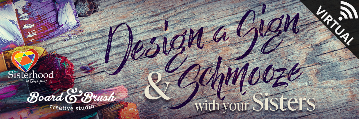 Banner Image for Design a Sign & Schmooze with your Sisters