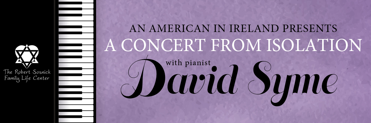 Banner Image for Pianist David Syme Concert, An American in Ireland presents 'A Concert from Isolation'