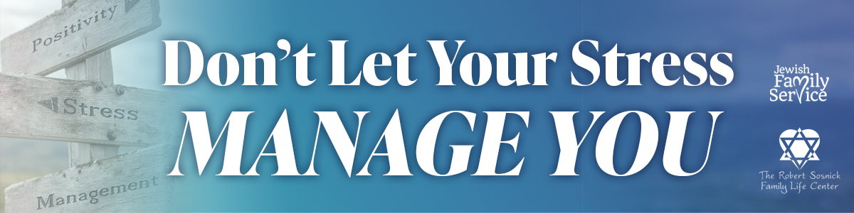 Banner Image for Don't Let Your Stress Manage You