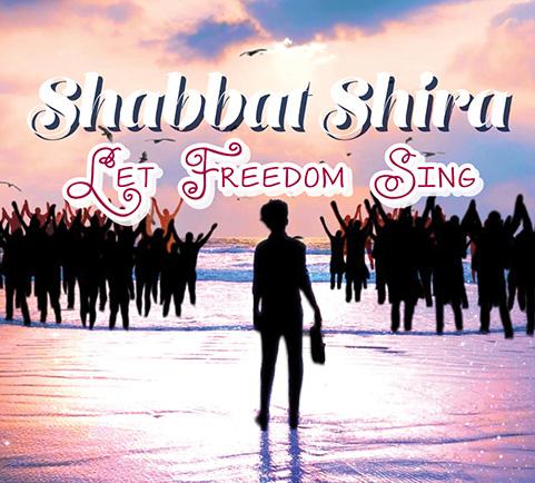 Shabbat Shira 2020 - Let Freedom Sing
