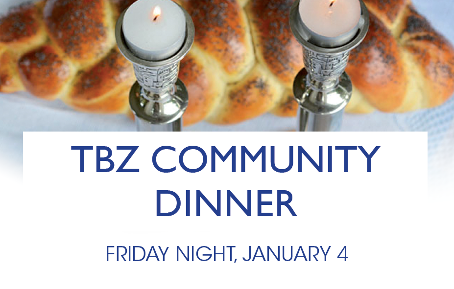 "<a href=""https://www.tbzbrookline.org/form/community-dinner-Jan-2019.html""