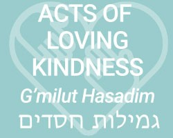Acts of Loving Kindness (G'milut Hasadim)