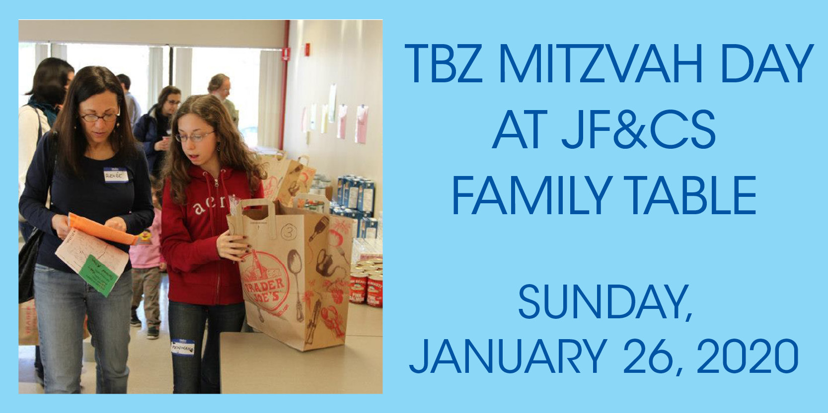 "<a href=""https://www.tbzbrookline.org/event/mitzvah-day-at-jfcs-family-table.html""