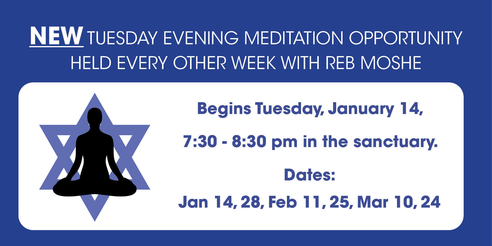 "<a href=""https://www.tbzbrookline.org/event/new-tuesday-evening-meditation-opportunity-held-every-other-week-with-reb-moshe.html""