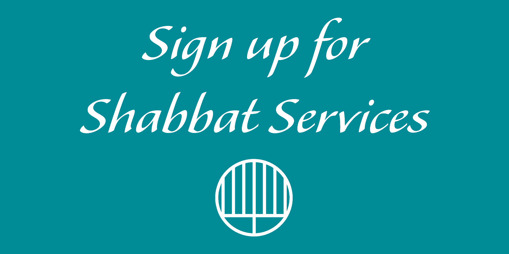 """<a href=""""https://www.signupgenius.com/go/20f0d4baaa72da0f58-shabbat1""""                                     target=""""_blank"""">                                                                 <span class=""""slider_title"""">                                     Welcome back! Sign up for in-person Shabbat Services at TBZ!                                </span>                                                                 </a>                                                                                                                                                                                       <span class=""""slider_description"""">Please include each individual who will be attending. Each slot is for one person.  Please add each child who will attend over the age of 2 years. Should your plans change and you cannot attend,  please make sure to remove your reservation to free your spot for someone else.</span>                                                                                     <a href=""""https://www.signupgenius.com/go/20f0d4baaa72da0f58-shabbat1"""" class=""""slider_link""""                             target=""""_blank"""">                             Click here                            </a>"""
