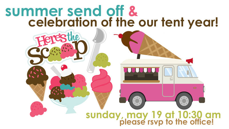 Banner Image for SUMMER SEND OFF AND CELEBRATION OF THE OUR TENT YEAR... AND CONGREGATIONAL FLEA MARKET!