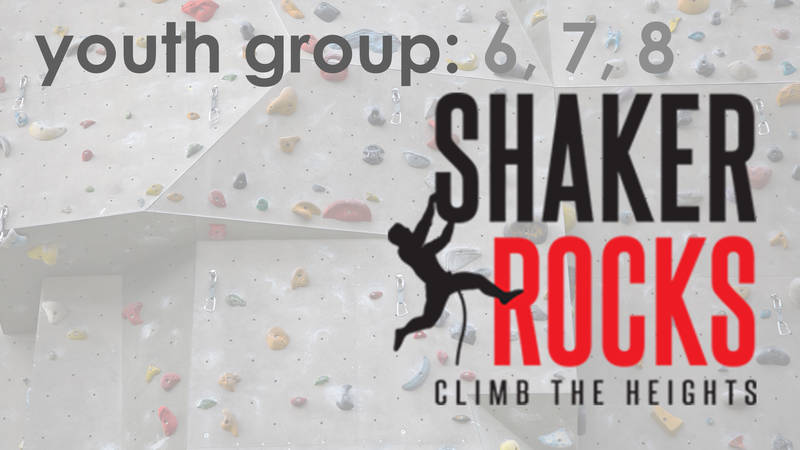 Banner Image for Youth Group: 6, 7, 8 at Shaker Rocks