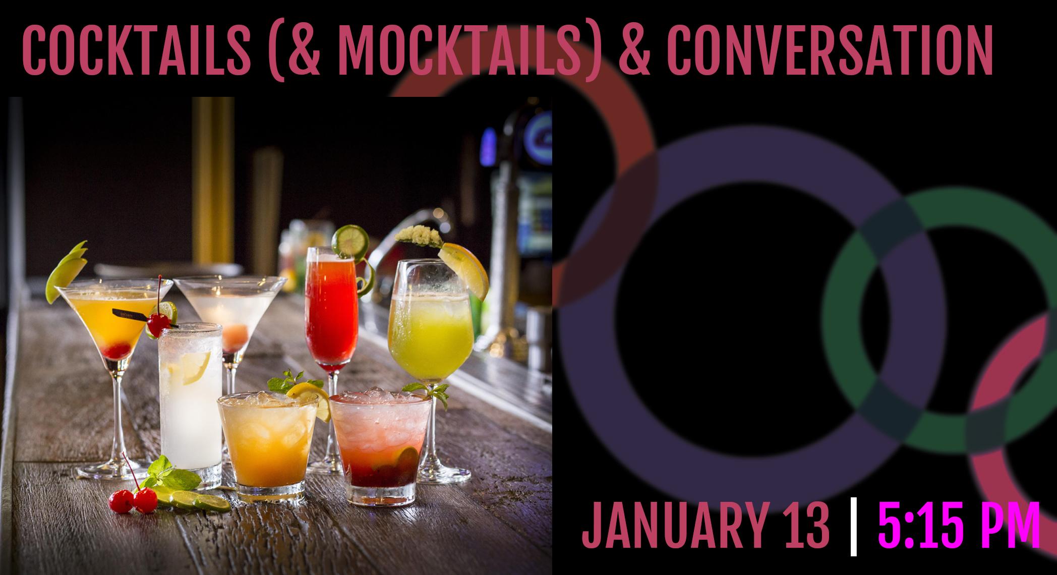 Banner Image for Cocktails (and Mocktails) & Conversation