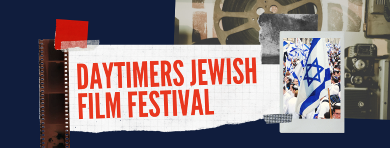 Banner Image for Daytimers Jewish Film Festival