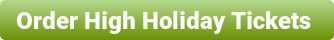 Order High Holiday Tickets