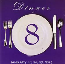 Save the Date For Dinner at 8!