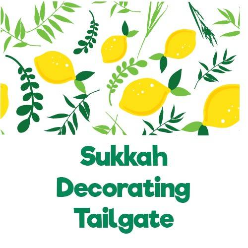 Sukkah Decorating Tailgate