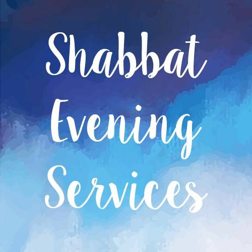 Shabbat Evening Service (ONLINE ONLY)