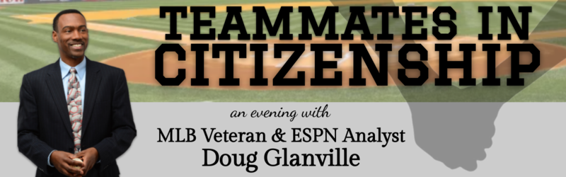 Banner Image for Teammates in Citizenship: An Evening with MLB Veteran Doug Glanville