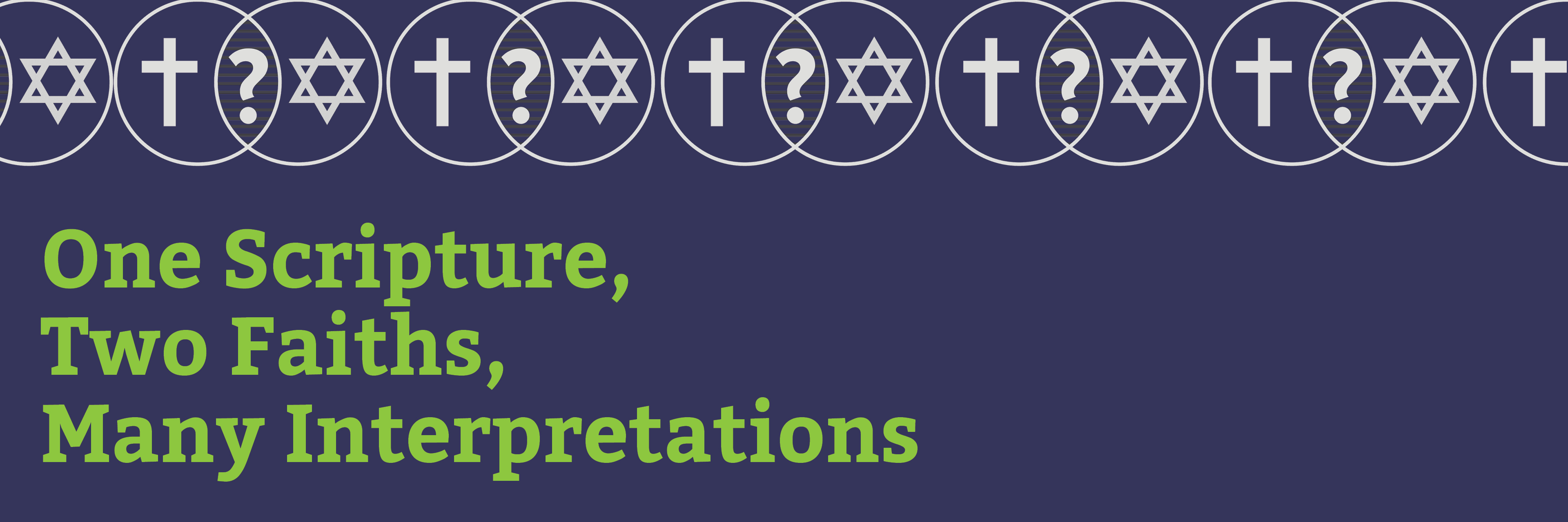 "<a href=""https://www.congkti.org/event/one-scripture-two-faiths-many-interpretations.html""