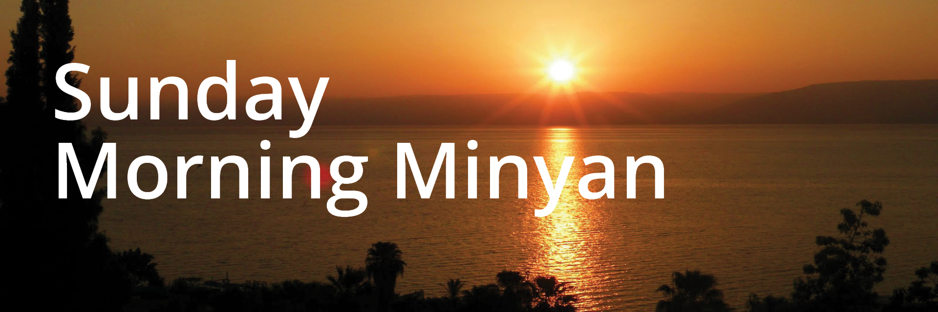 "<a href=""https://www.congkti.org/sunday-morning-minyan.html""