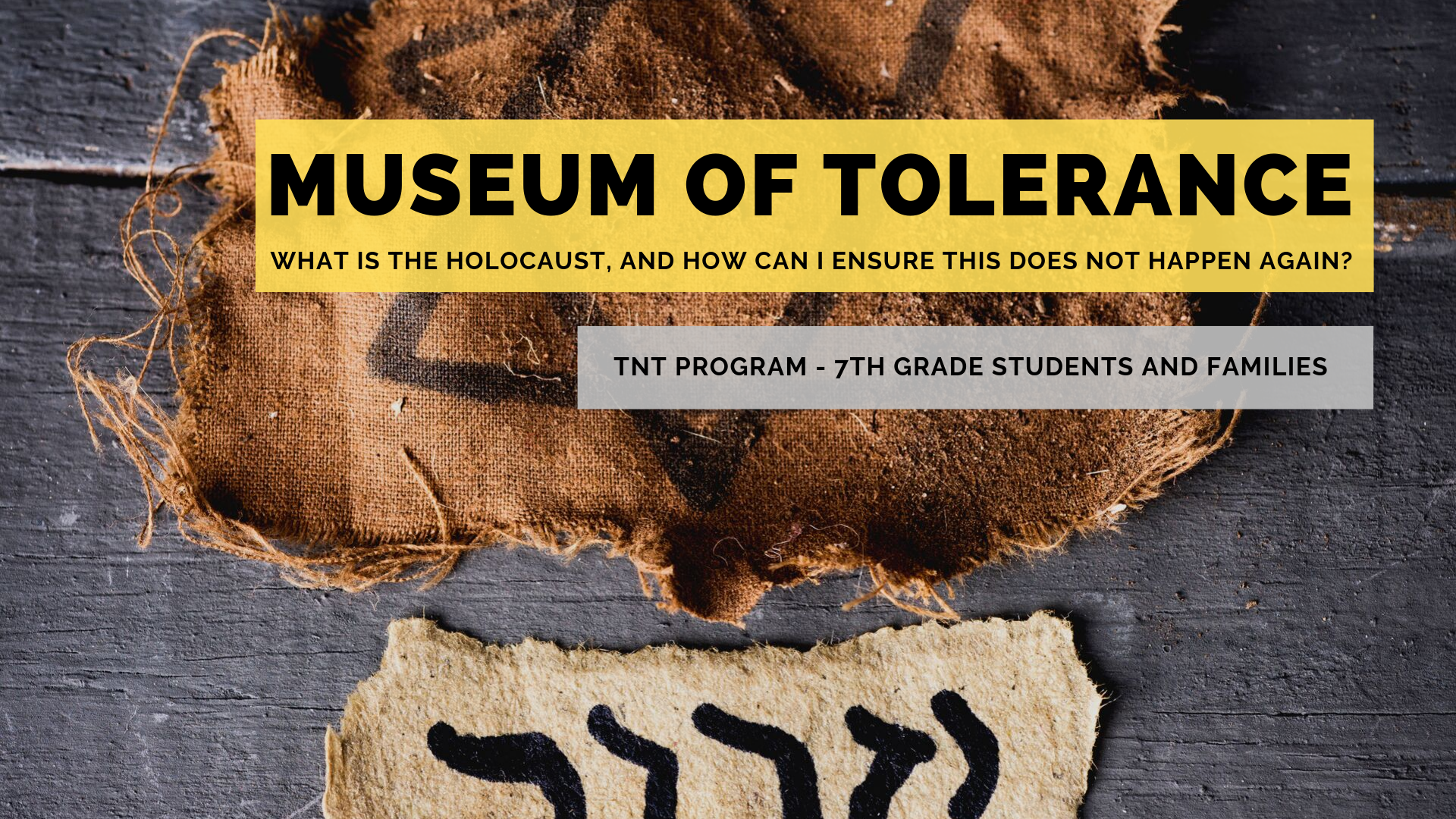 Banner Image for TNT Program #8: A Trip To The Museum of Tolerance