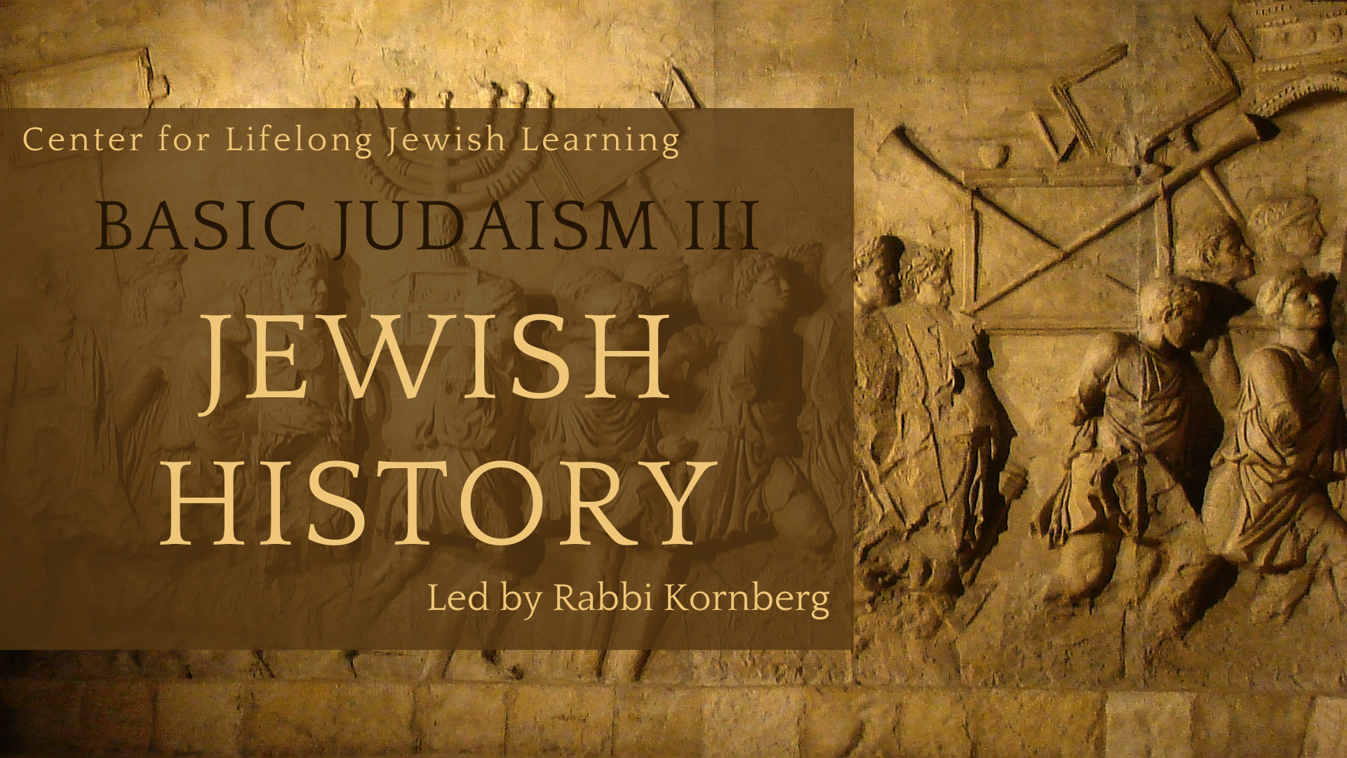 Banner Image for CLJL - Basic Judaism III Jewish History