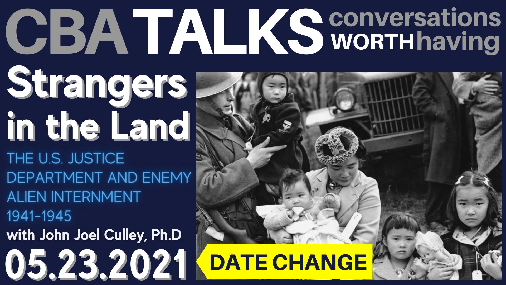 Banner Image for CBA Talks: Strangers in the Land