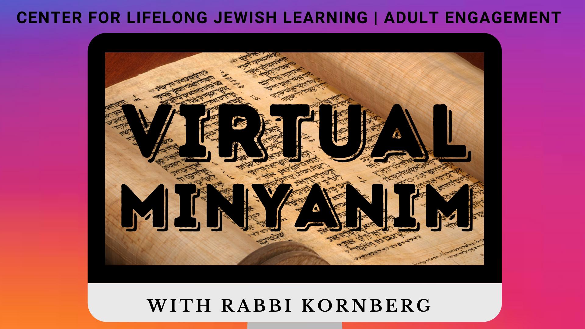 Banner Image for Source Study with Rabbi K: Virtual Minyanim (virtual)