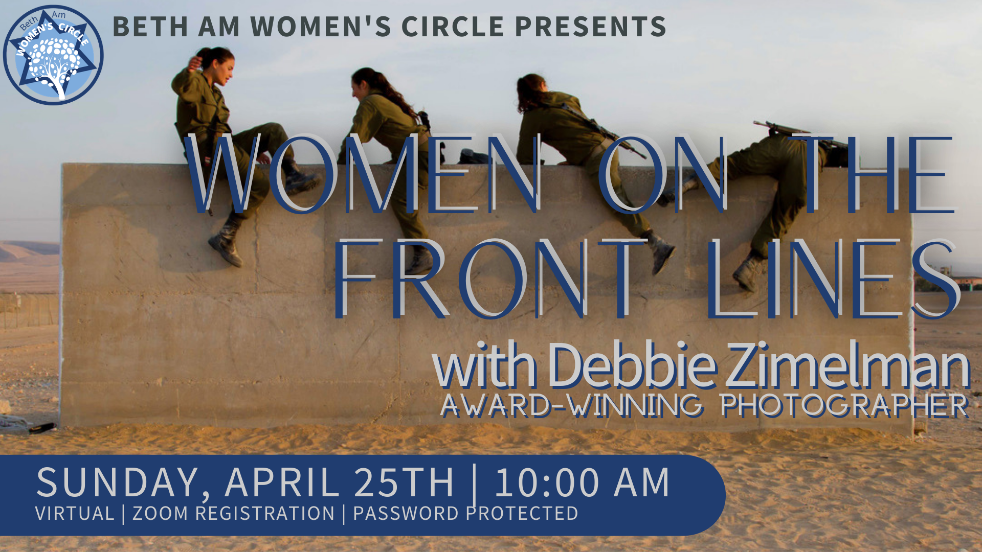 Banner Image for Women On The Front Lines, with Award Winning Photographer, Debbie Zimelman