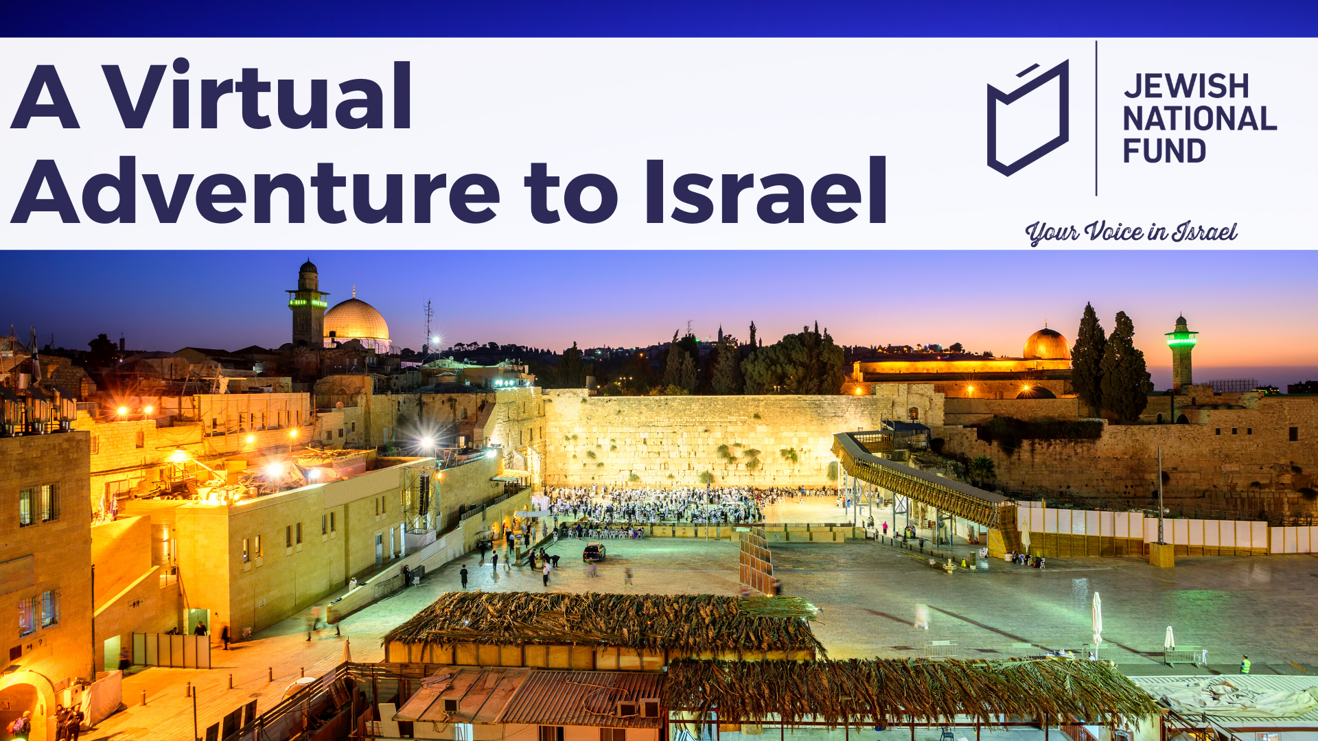 Banner Image for A Virtual Travel Adventure to Israel with Rabbi Kornberg & JNF