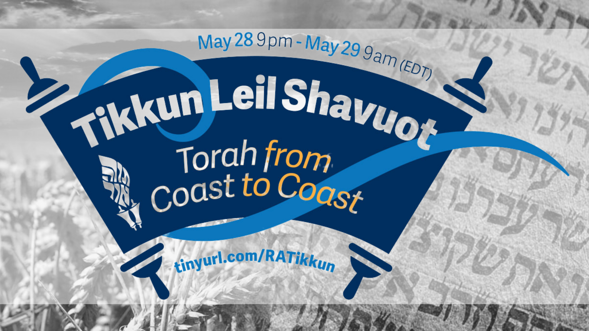 Banner Image for Tikkun Leil Shavuot: Torah from Coast to Coast