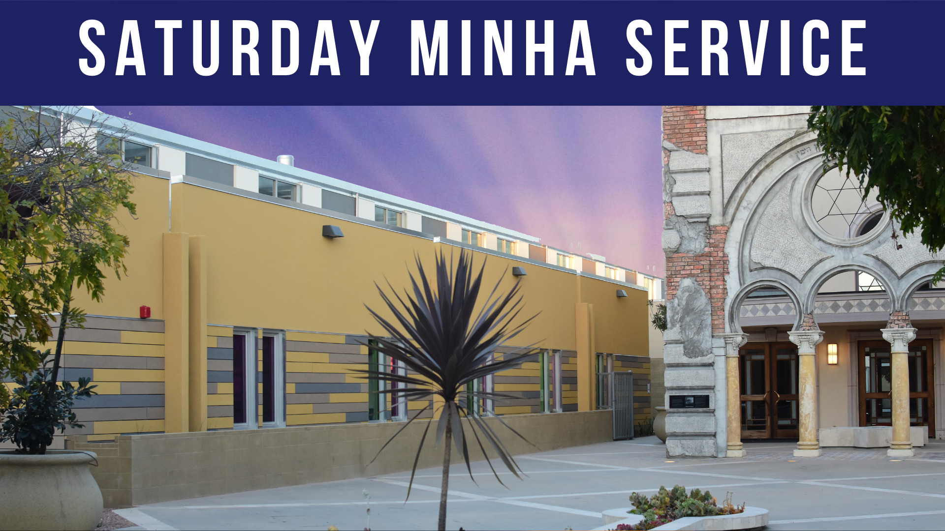 Banner Image for Saturday Minha Service