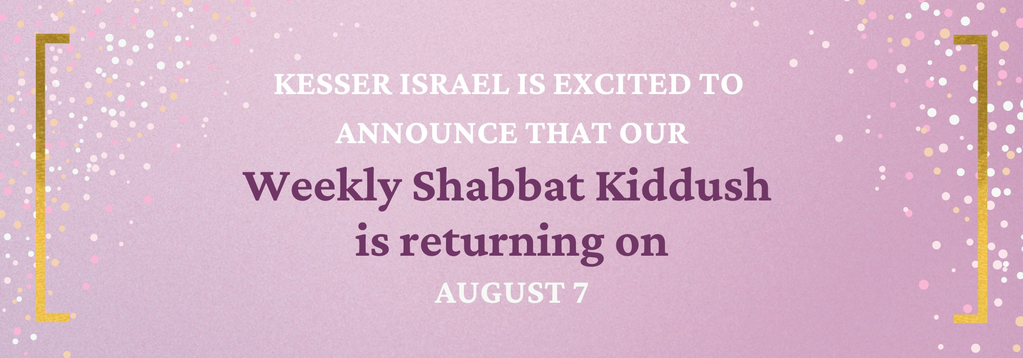 """<span class=""""slider_title"""">                                     Weekly Kiddush                                </span>                                                                                                                                                                                       <span class=""""slider_description"""">Sponsorship opportunities are available. We are also looking for cleanup volunteers to make our Kiddush possible. Email jjstiber@sbcglobal.net if you are interested in volunteering or sponsoring a Kiddush.</span>"""