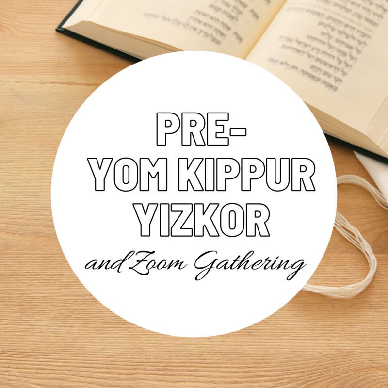Banner Image for Pre-Yom Kippur Yizkor and Zoom Gathering