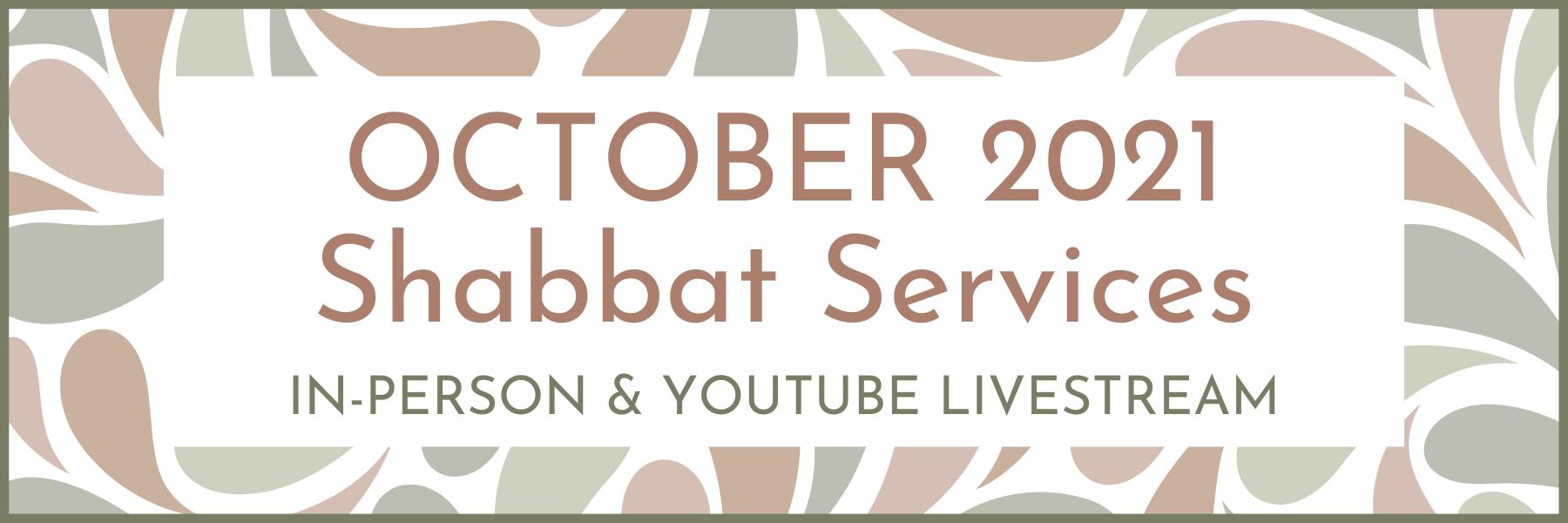 October 2021 Shabbat Services