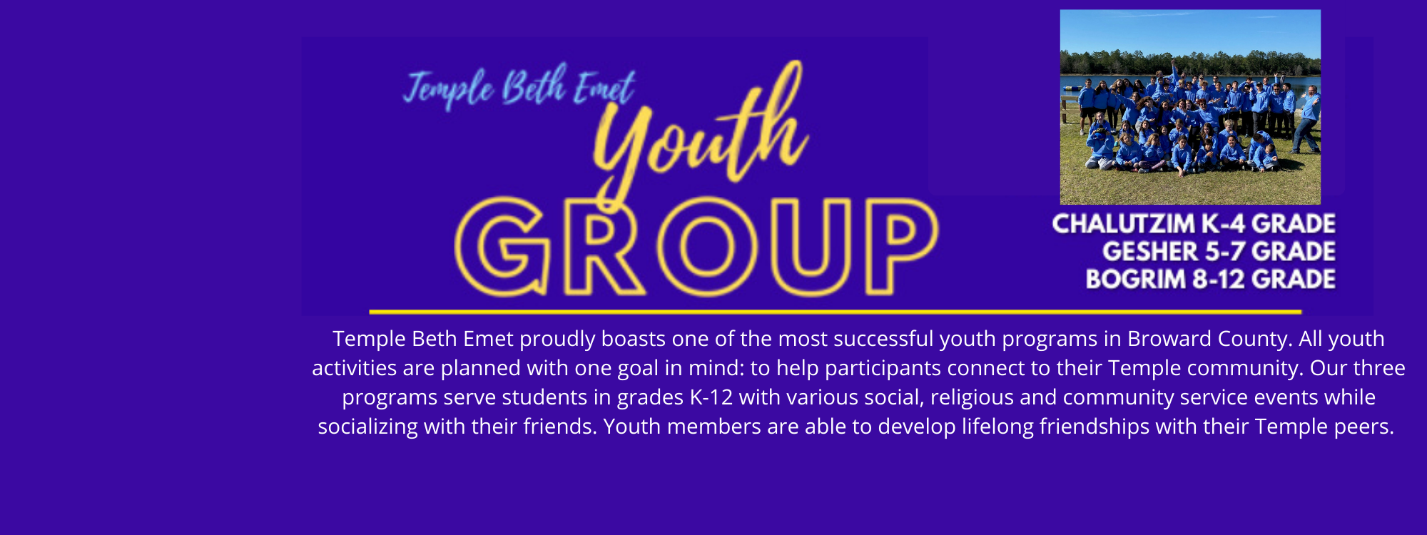 """<a href=""""https://www.templebethemet.org/youthgroup""""                                     target=""""_blank"""">                                                                 <span class=""""slider_title"""">                                     Youth Group 21-22                                </span>                                                                 </a>                                                                                                                                                                                       <span class=""""slider_description"""">Youth Group starts beginning of October. We look forward to inviting your children into our amazing program.</span>                                                                                     <a href=""""https://www.templebethemet.org/youthgroup"""" class=""""slider_link""""                             target=""""_blank"""">                             Learn More                            </a>"""