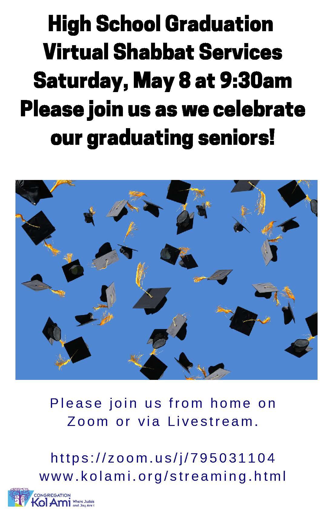 Banner Image for VIRTUAL SHABBAT SERVICES:  High School Graduation Recognition Shabbat