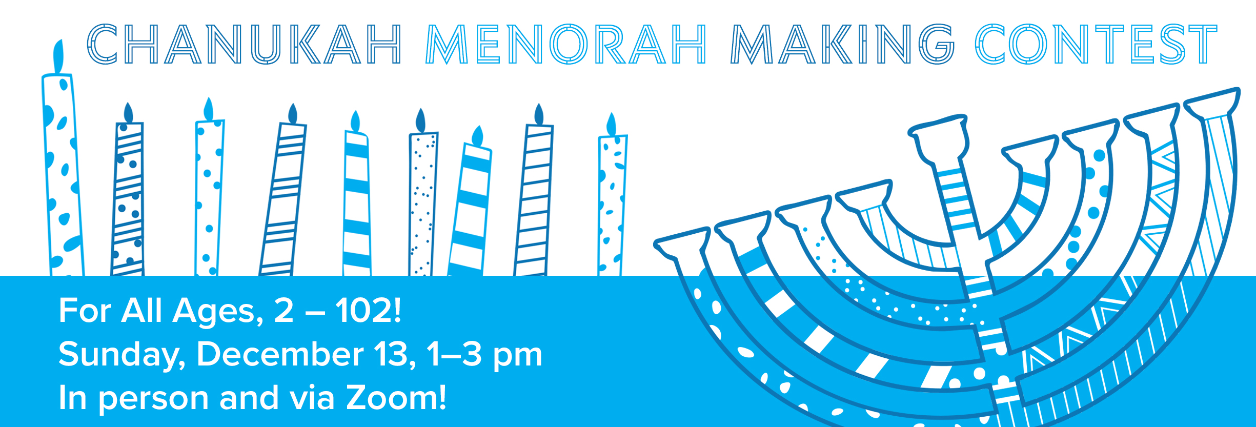 Banner Image for Menorah Contest Presentation & Awards!