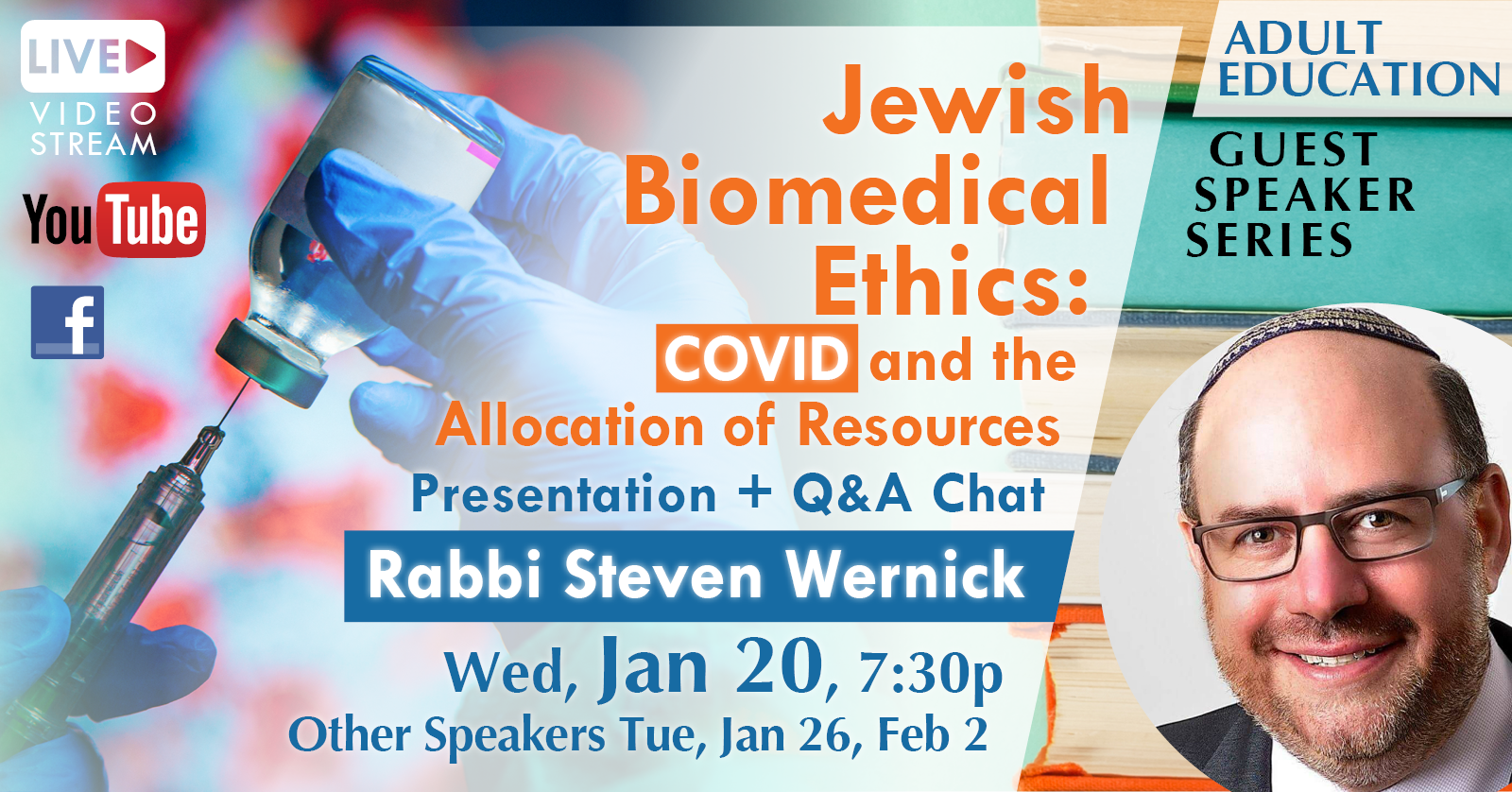 Banner Image for Jewish Biomedical Ethics: COVID and the Allocation of Resources With Rabbi Steven Wernick