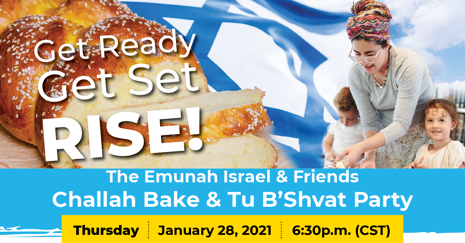 Banner Image for The Emunah Israel & Friends Challah Bake & Tu B'Shvat Party