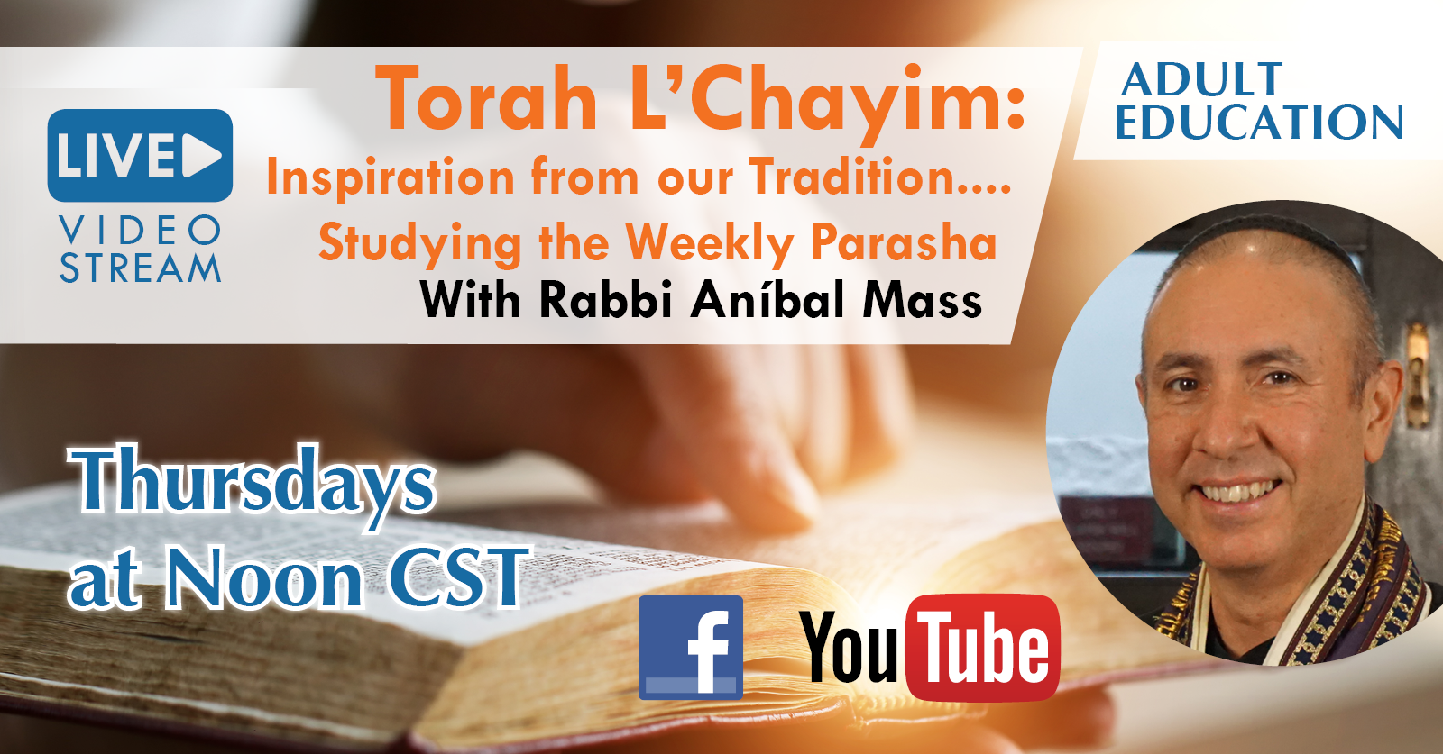 Banner Image for Torah L'Chayim with Rabbi Aníbal Mass // Torah Study