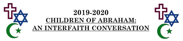 Banner Image for Children of Abraham: An Interfaith Conversation 2019 - 2020