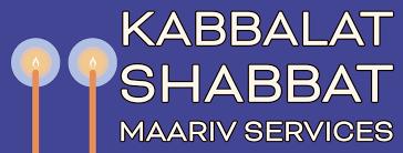 Banner Image for Kabbalat Shabbat and Maariv