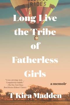 KE Women's Book Club: Long Live the Tribe of Fatherless Girls